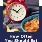 how often should you eat pin