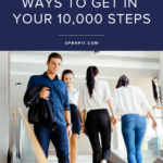 unique ways to get steps in