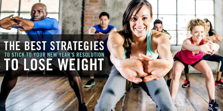 The Best Strategies to Stick to Your New Year's Resolution to Lose Weight