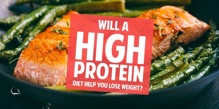 will high protein diet help lose weight