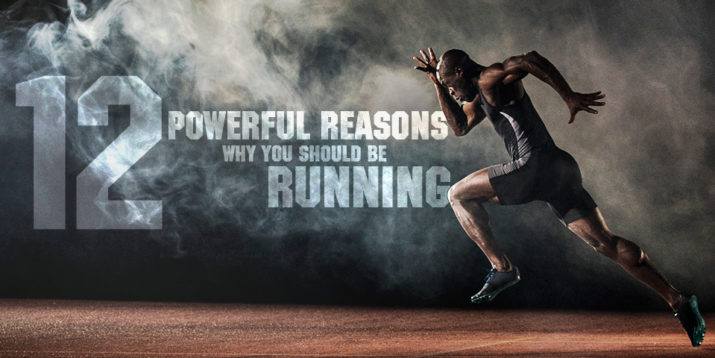 12 Powerful Reasons Why You Should Be Running