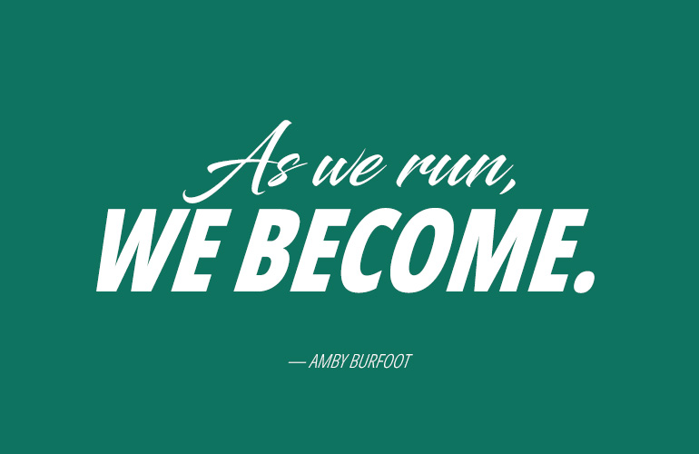 running quote - Amby Burfoot