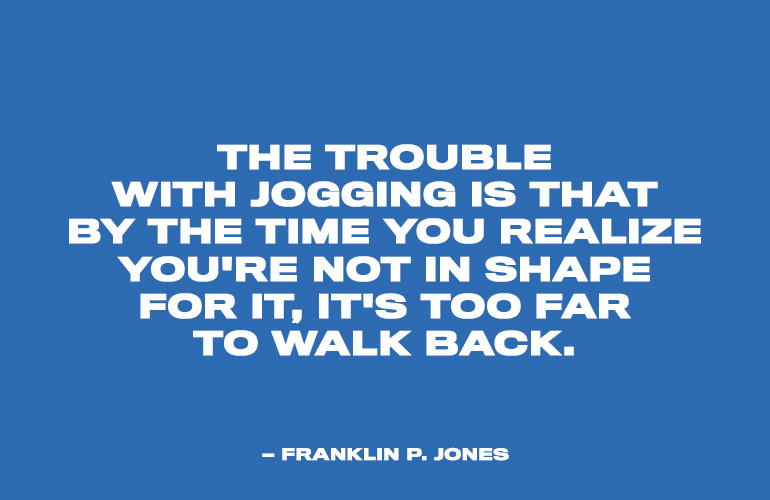 Franklin P. Jones Funny Running Quote