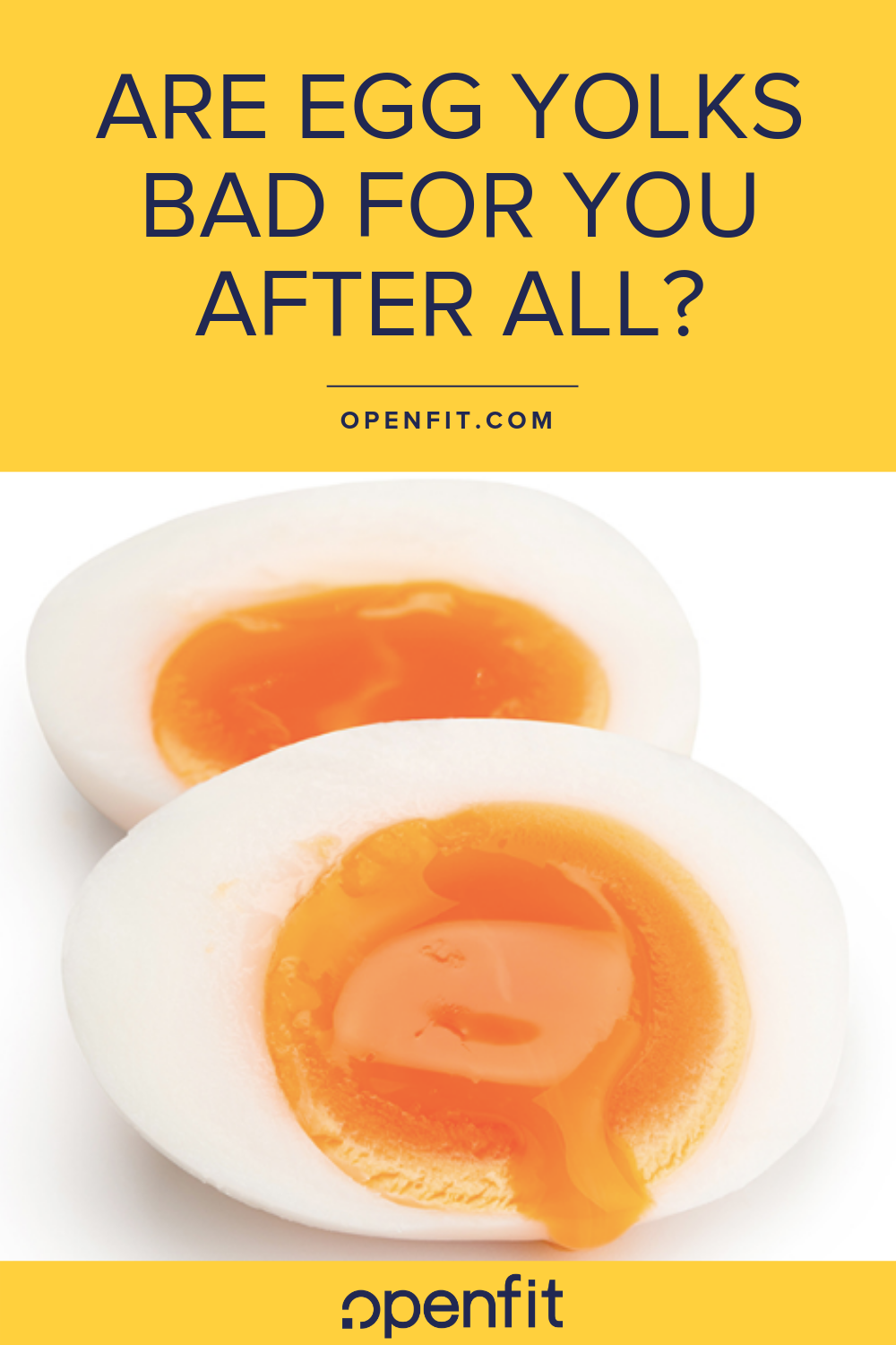 are egg yolks bad for you