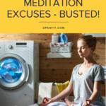 meditation excuses
