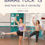 How to Barre Tuck