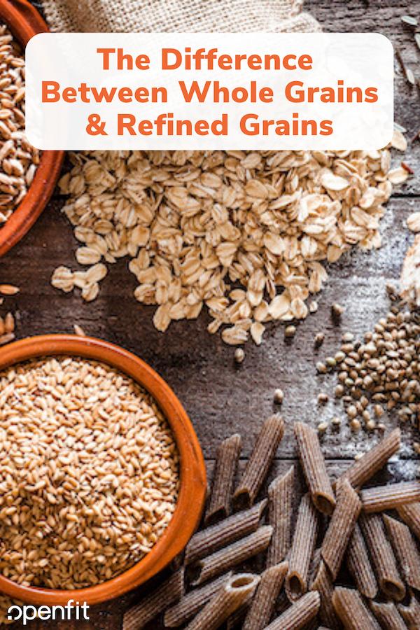 whole grains vs refined grains pin