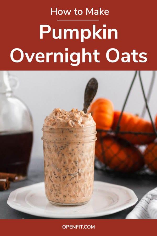pumpkin overnight oats - pin image