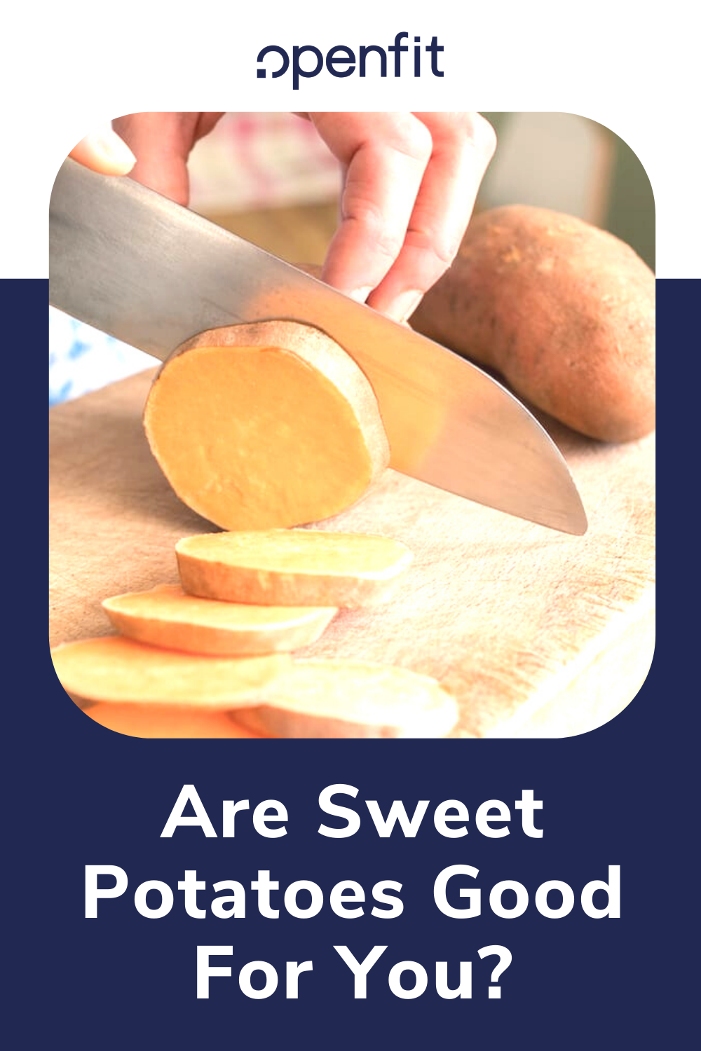 sweet potatoes good for you - pin image