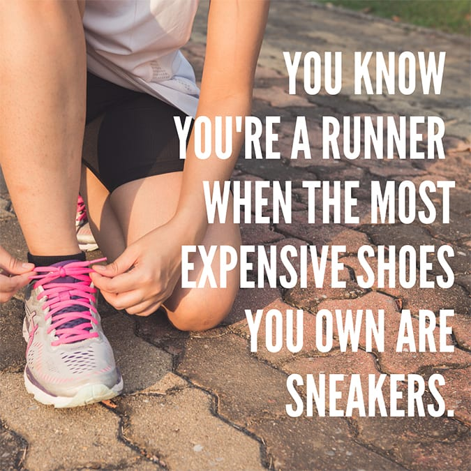 funny running quotes - most expensive shoes sneakers