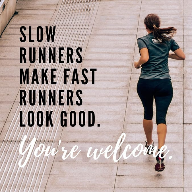 funny running quotes - slow runners