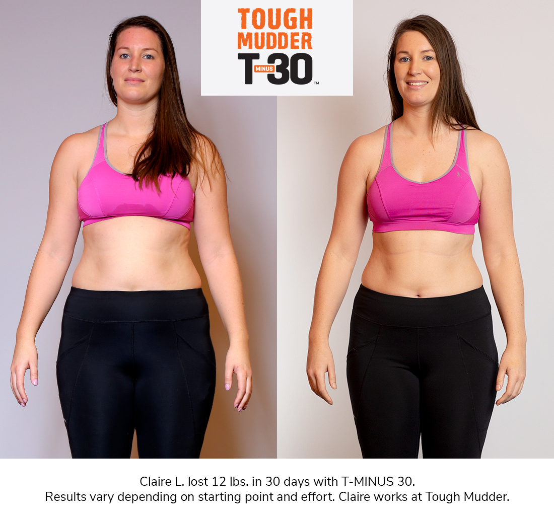 t minus 30 results - claire before and after