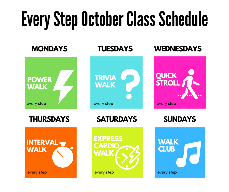 Every Step October Class Schedule