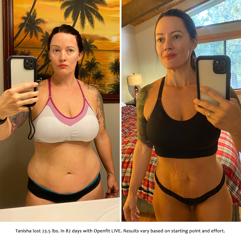 tanisha before and after   openfit live results