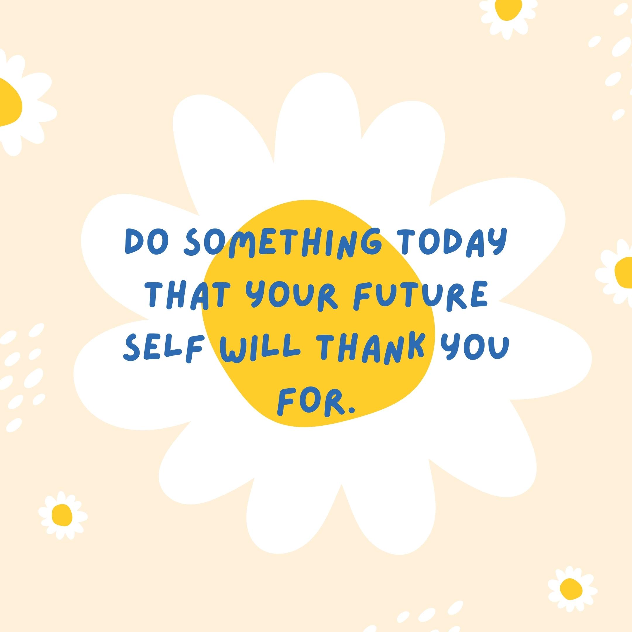 future self quote   daily motivation