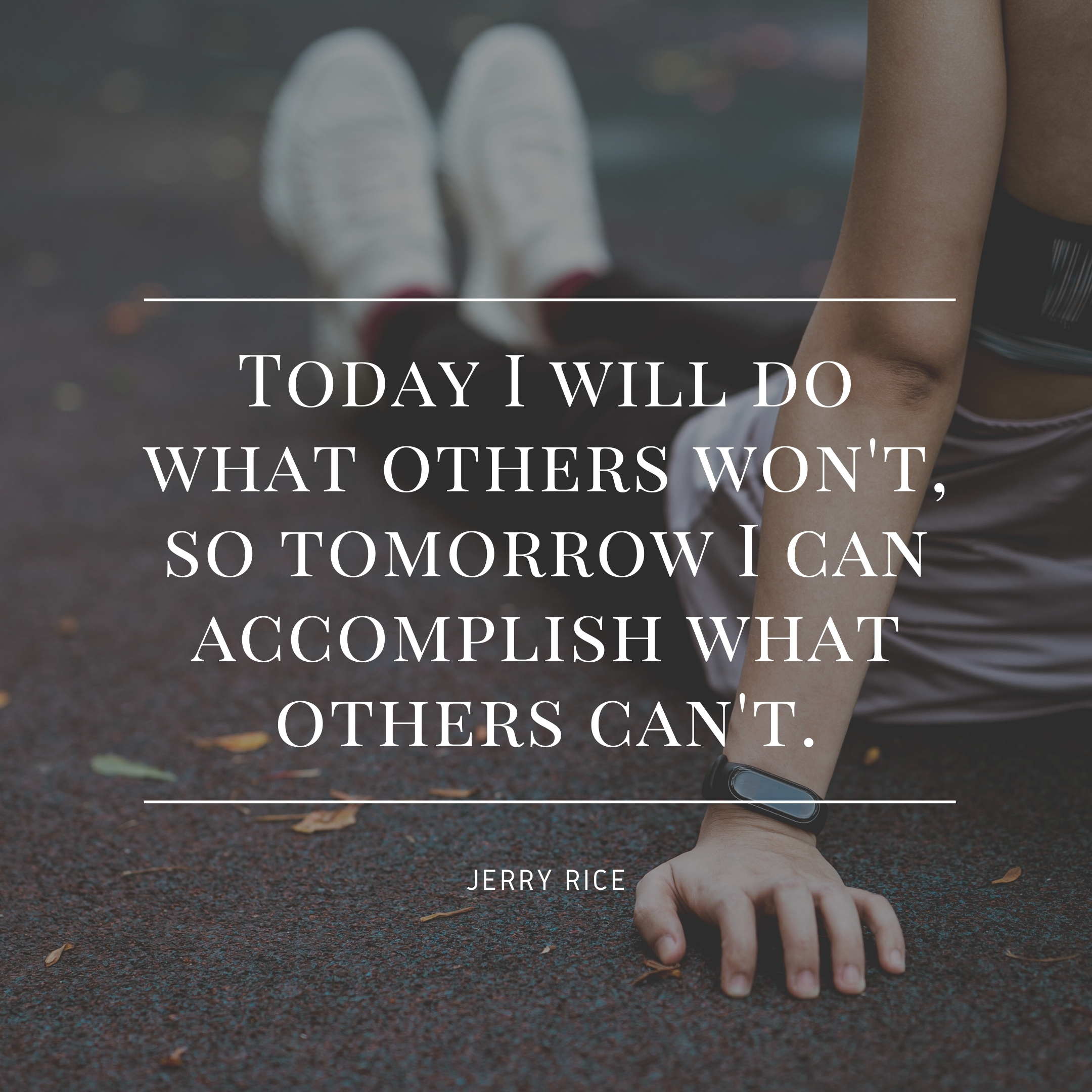 jerry rice quote   daily motivation