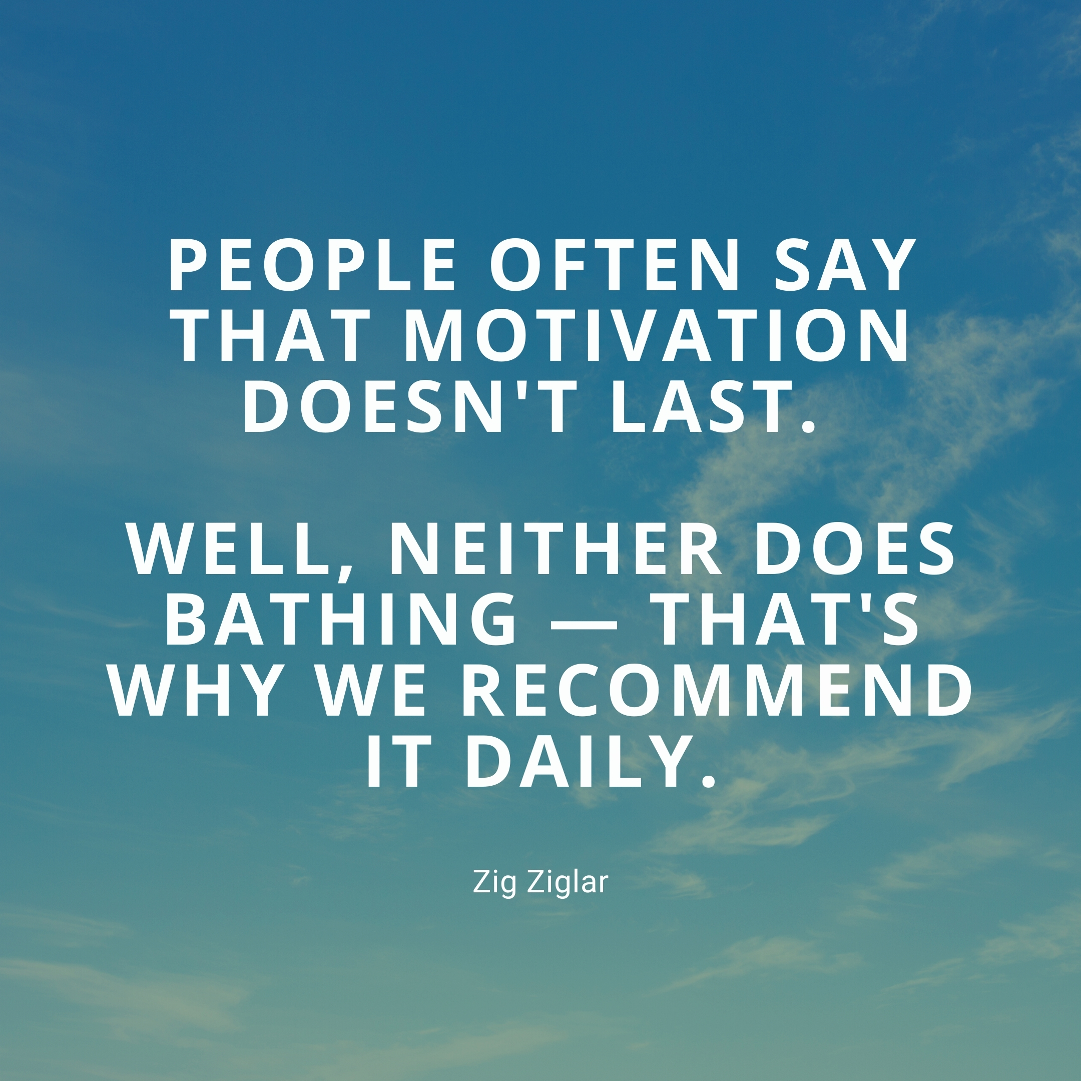 zig ziglar quote | daily motivation