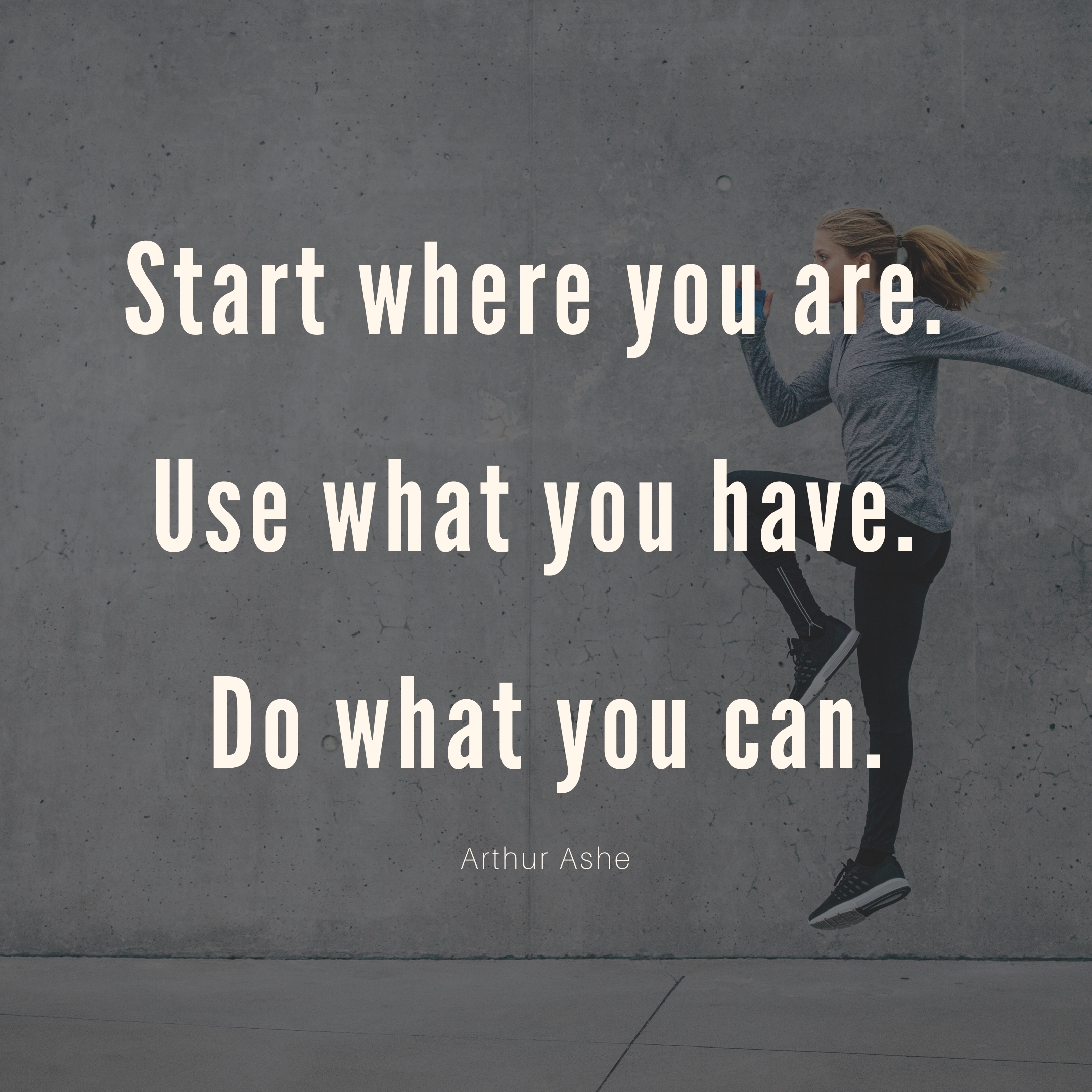 arthur ashe quote | monday motivation quotes