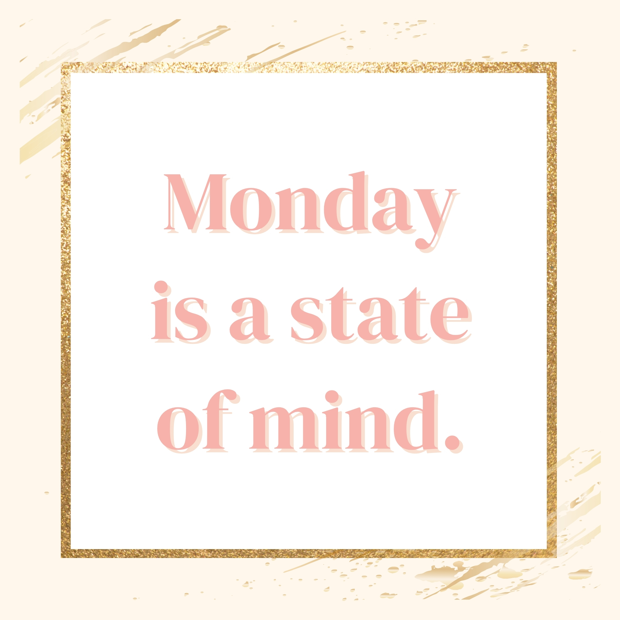 state of mind quote | monday motivation quotes