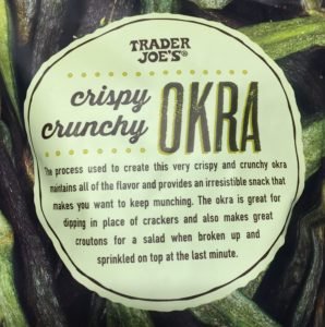 Bag of Trader Joe's Crispy Crunchy Okra