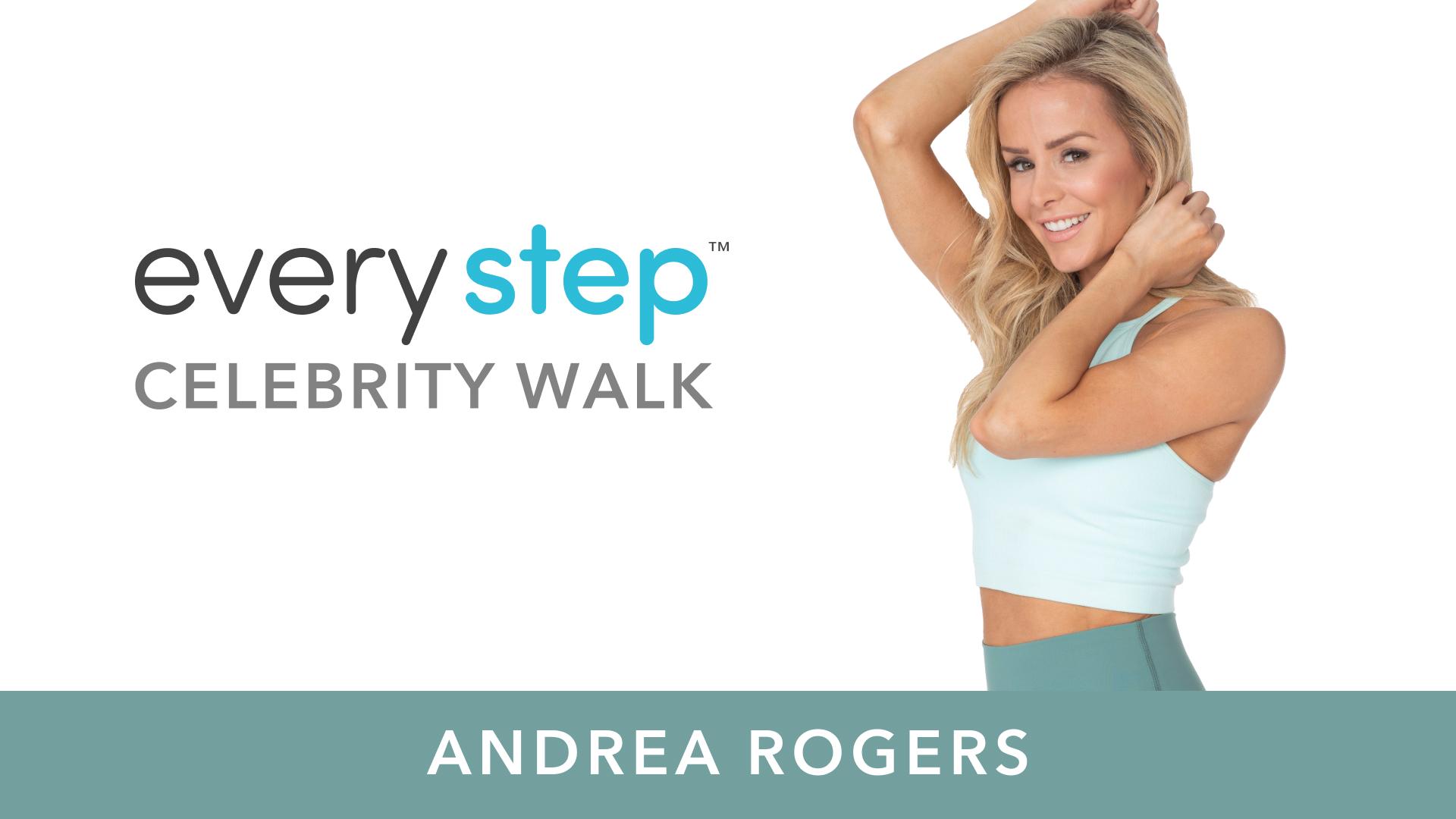 andrea every step celebrity walk
